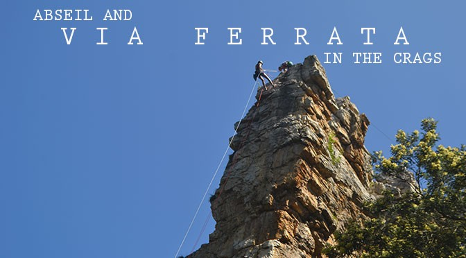 Abseiling and via ferrata for the adventurous spirits